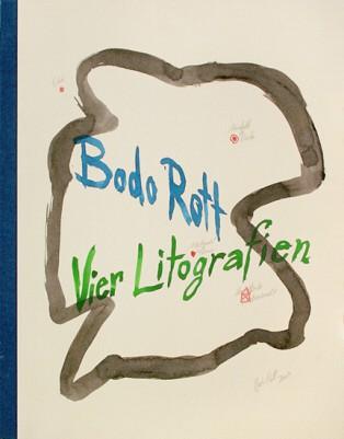 """Bodo Rott """"Vier Lithografien"""""""